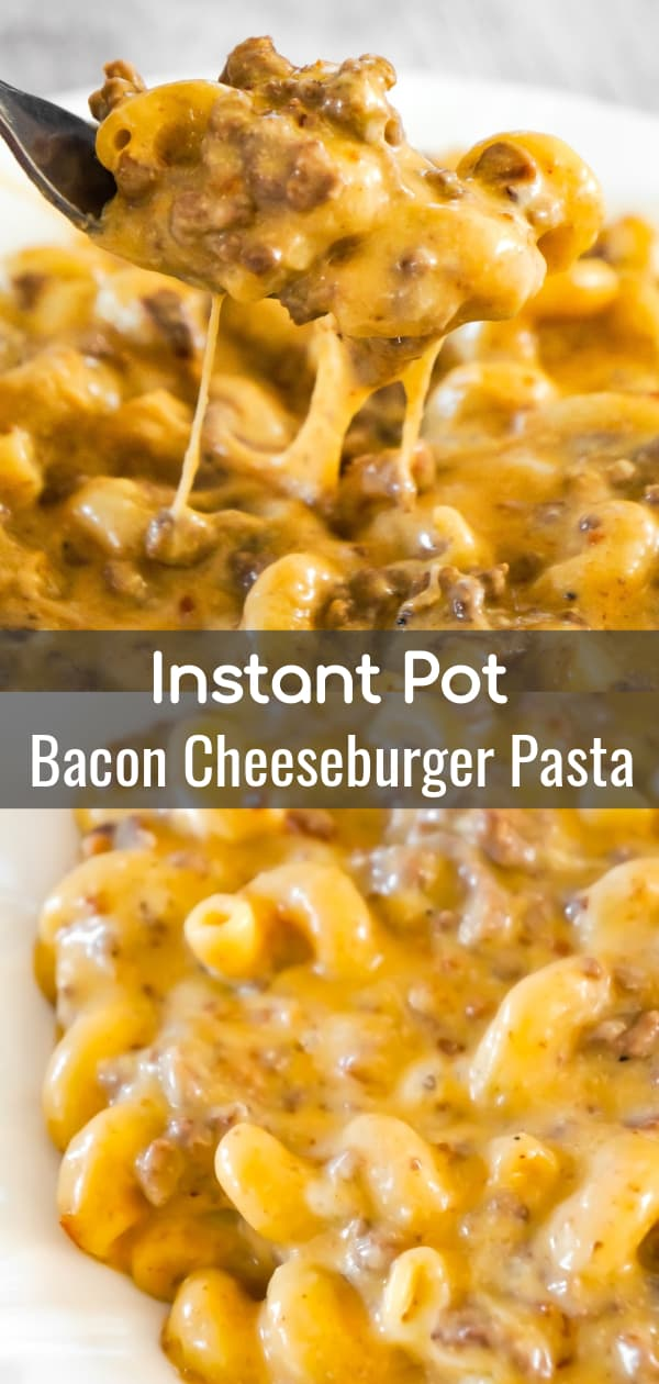 Instant Pot Bacon Cheeseburger Pasta is an easy ground beef dinner recipe packed with flavour. This cheesy pasta is super creamy and loaded with ground beef and real bacon bits.