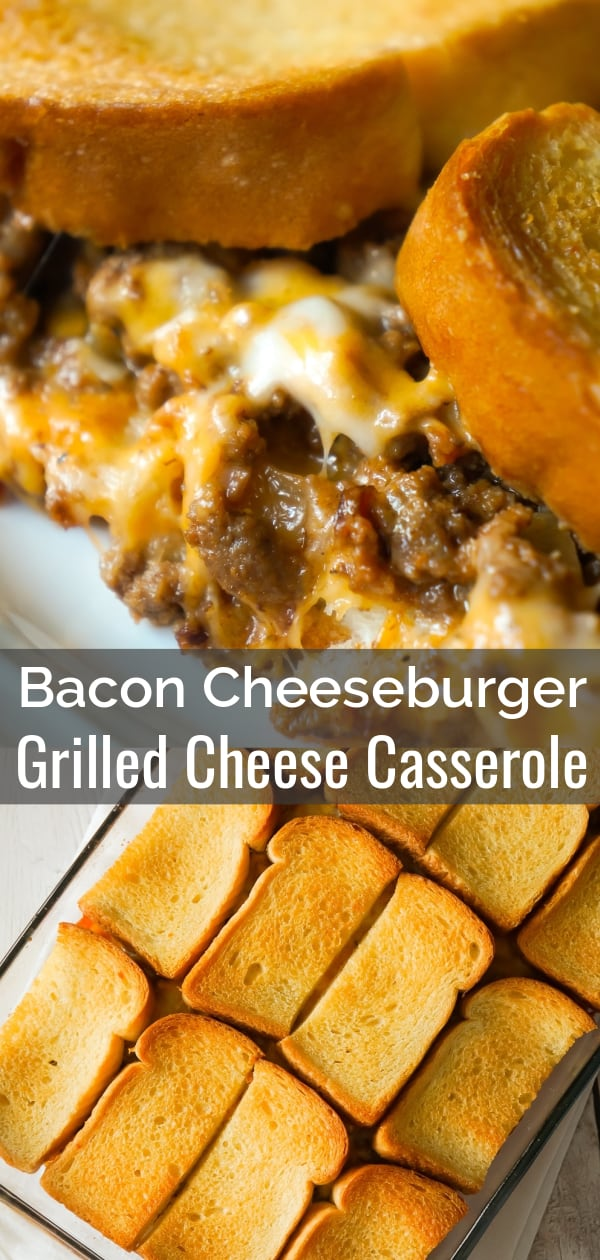 Bacon Cheeseburger Grilled Cheese Casserole is an easy dinner recipe the whole family will love. This delicious casserole is loaded with ground beef, bacon, onions and cheese sandwiched between layers of bread.