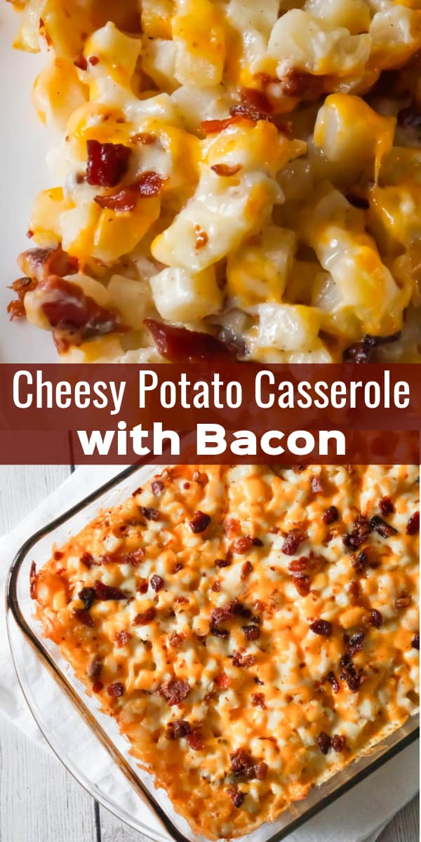 Cheesy Potato Casserole with Bacon is a delicious side dish recipe made with frozen diced hash brown potatoes, Campbell's condensed cream of bacon soup, shredded mozzarella, cheddar and crumbled bacon.