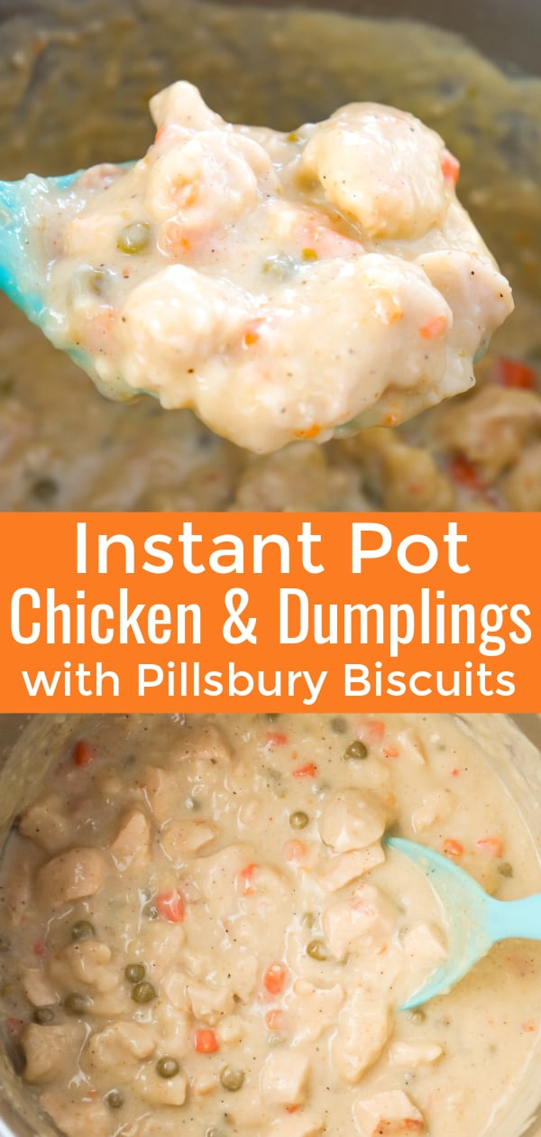 Instant Pot Chicken and Dumplings with Biscuits is an easy dump and start recipe using boneless, skinless chicken breasts, cream of chicken soup, Pillsbury refrigerated biscuits and canned peas and carrots.