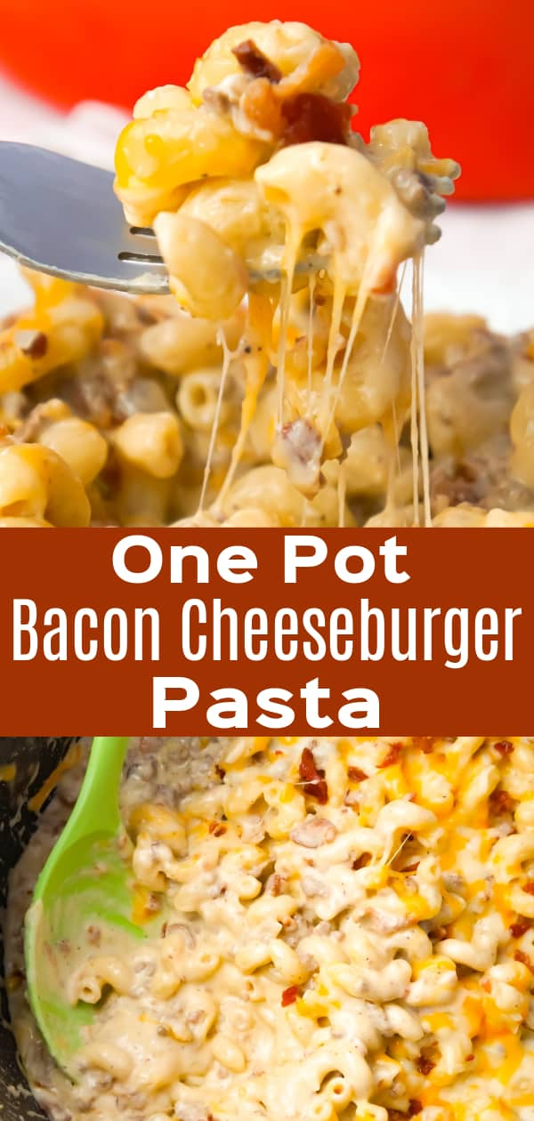One Pot Bacon Cheeseburger Pasta is a creamy pasta recipe loaded with ground beef, crumbled bacon, mozzarella and cheddar cheese.