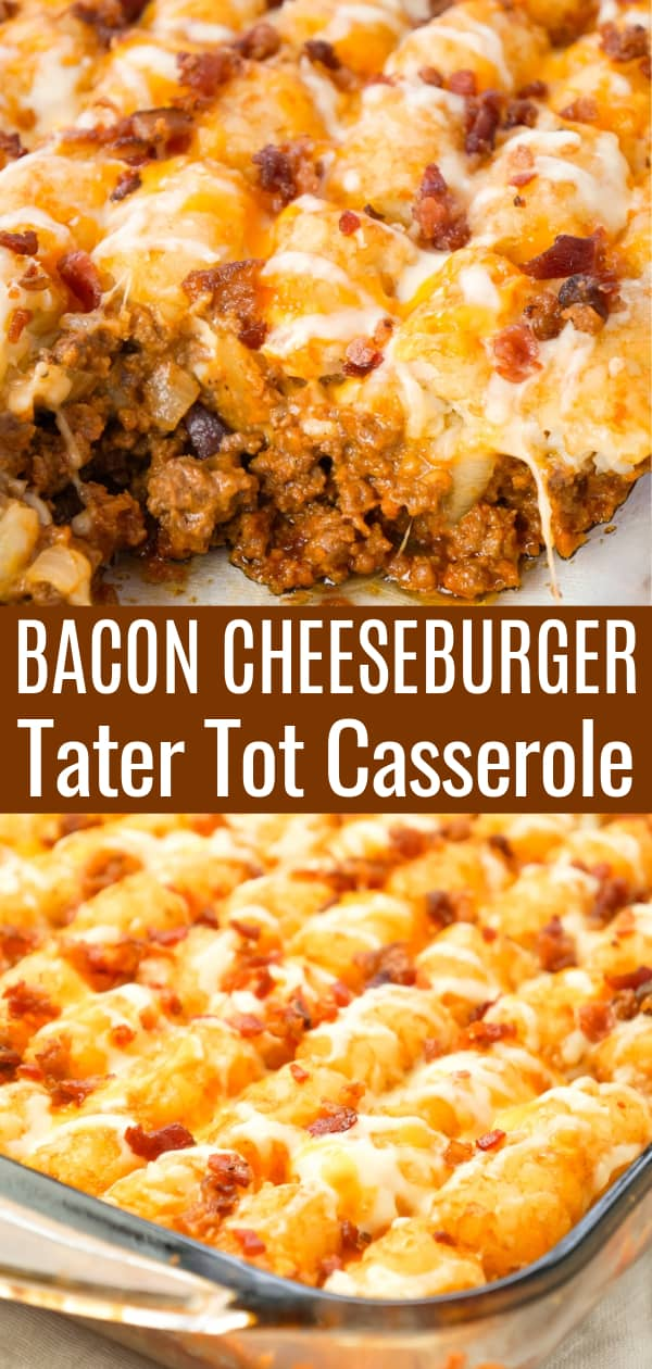 Bacon Cheeseburger Tater Tot Casserole is an easy ground beef dinner recipe loaded with crumbled bacon and cheese, and topped with crispy tater tots.